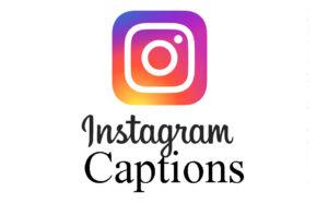 Best Instagram Captions