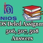NIOS Deled Assignment 506, 507, 508 Answers