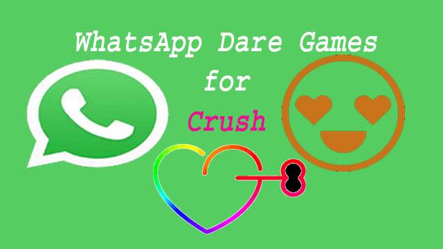 WhatsApp Dare Games for Crush