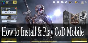 How to Install & Play CoD Mobile