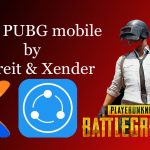 Send PUBG mobile by Shareit & Xender