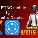 Send PUBG mobile by Shareit & Xender