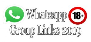 Whatsapp Groups Links 18+ 2019