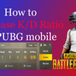How to increase K/D Ratio in PUBG mobile