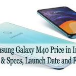 Samsung Galaxy M40 Price in India, Features & Specs, Launch Date and Flash Sale