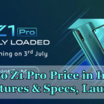 Vivo Z1 Pro Price in India, Key Features & Specs, Launch Date
